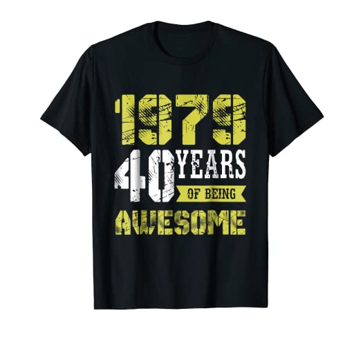 Image Unavailable Not Available For Color 40th Birthday 40 Years Of Being Awesome T Shirt Gift Husband