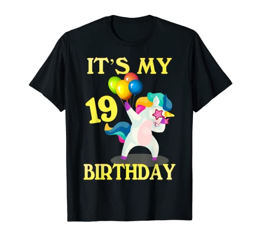 Amazoncom Gift For 19 Years Old Shirt 19th Its My