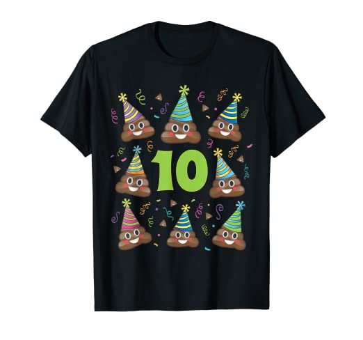 f05c87db3364c0 Amazon.com  Poop Emoji Birthday Shirt 10 Ten Year Old Girl Boy Party ...