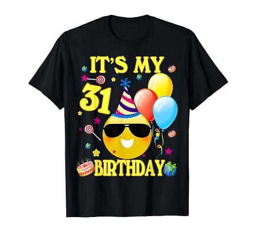 Amazon Its My 31st Birthday Shirt 31 Years Old