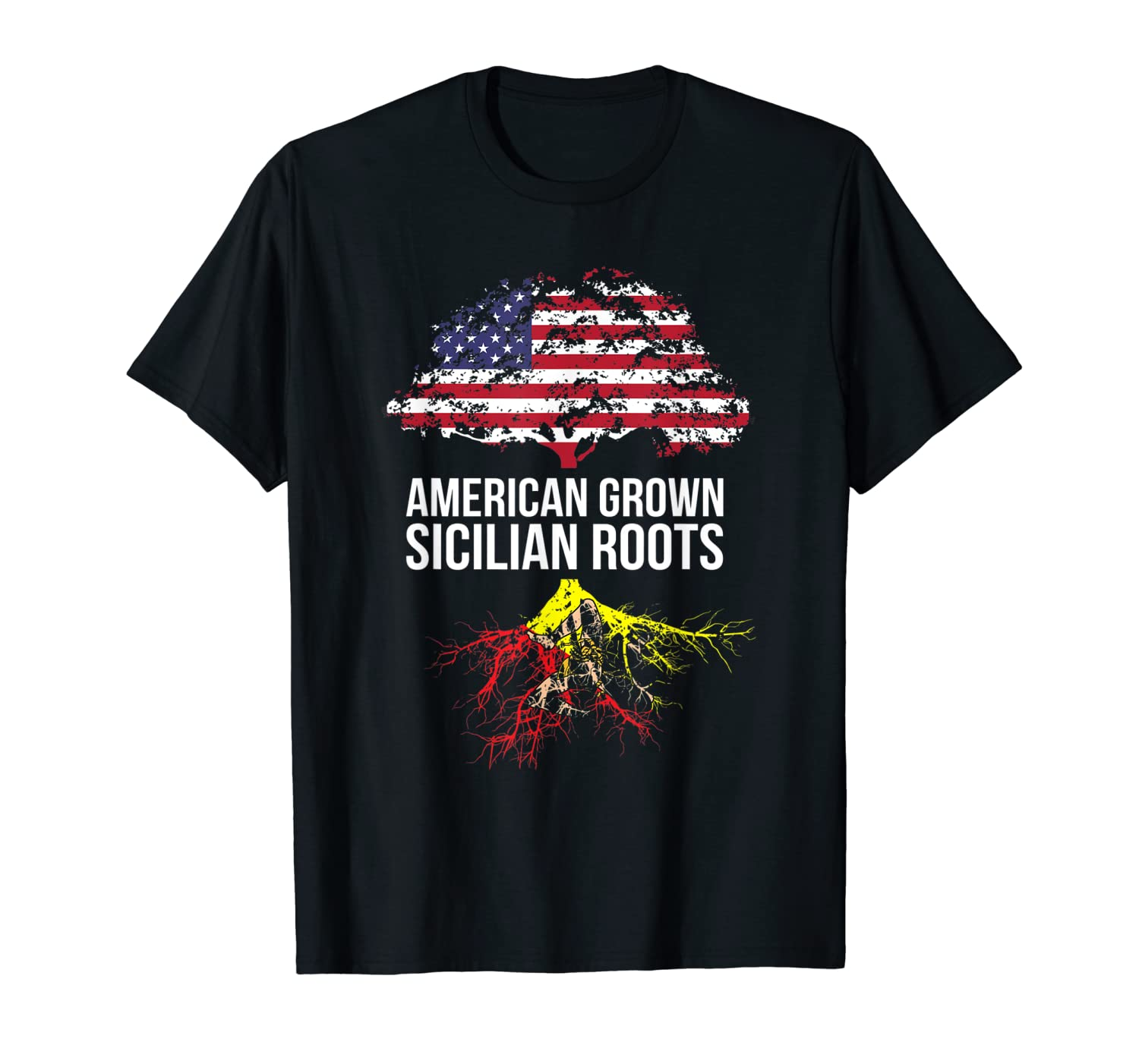 American Grown With Sicilian Roots Sicily Shirts