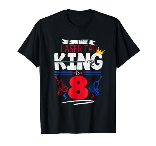 99143beda0fe Amazon.com: Laser Tag 8th Birthday T-Shirt, Laser Tag King, turning ...