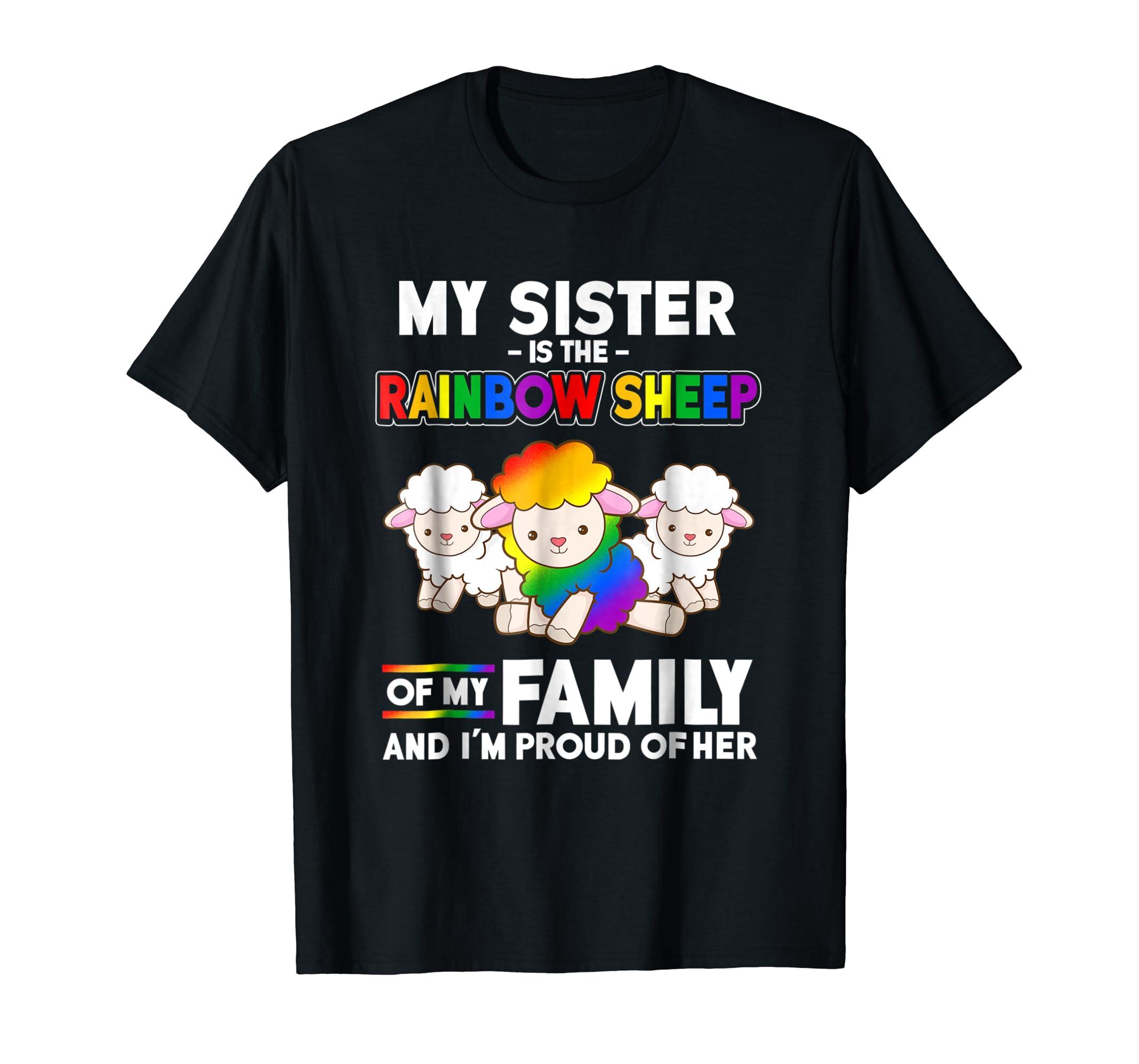 Gay Pride Week Shirt My Sister Is Rainbow Sheep of Family-Men's T-Shirt-Black