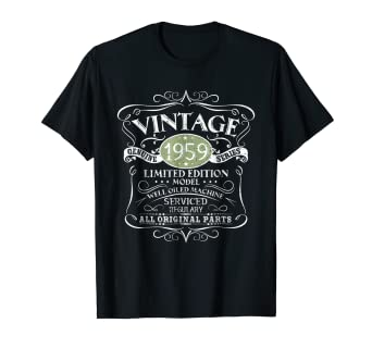 d600e24de Image Unavailable. Image not available for. Color: Vintage 1959 60th  Birthday All Original Parts Gift T-Shirt