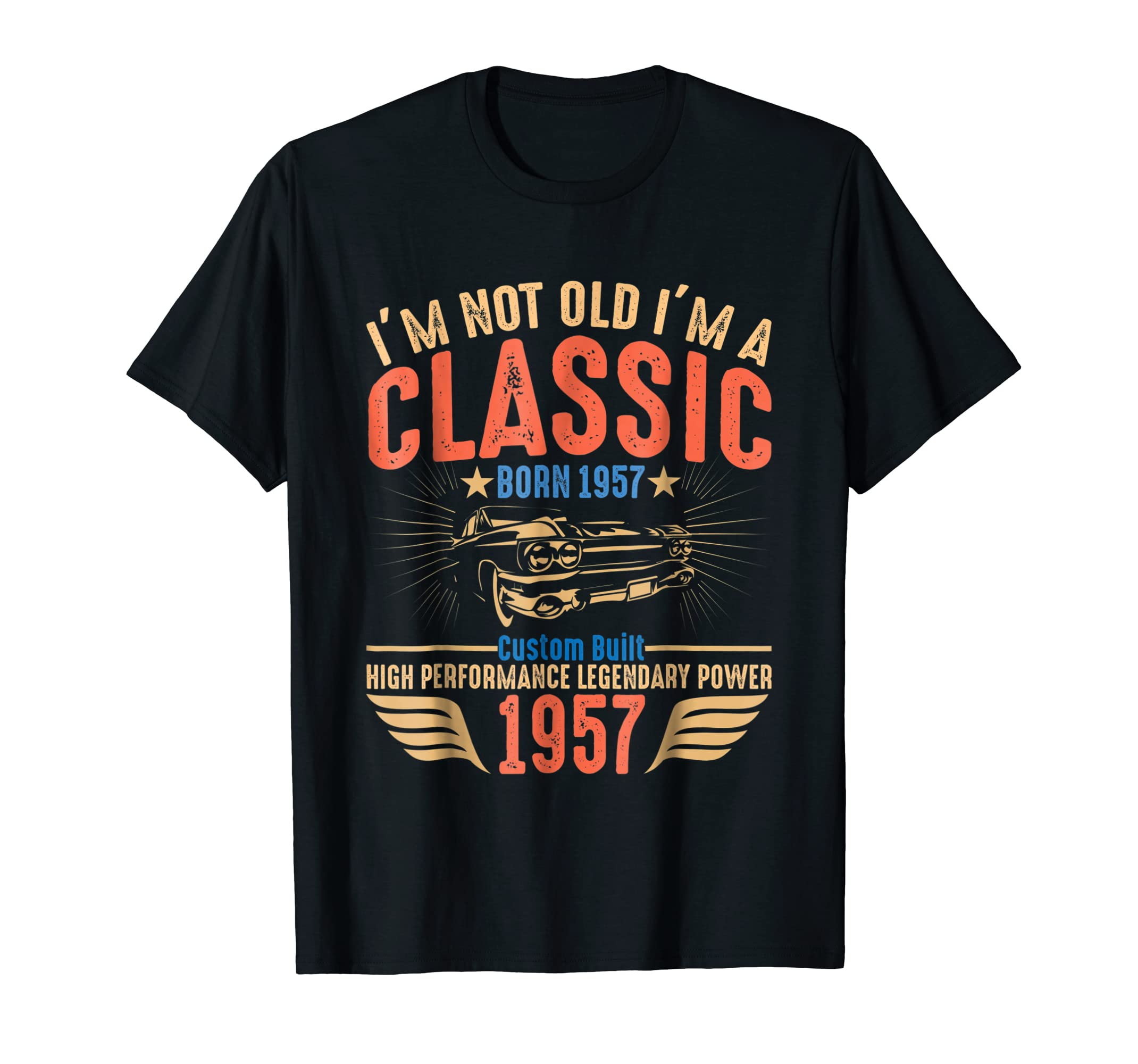 Amazon Im Not Old A Classic 1957 Vintage Birthday T Shirt Gift Clothing