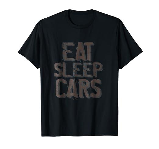 Amazon Com Eat Sleep Cars T Shirt Drive Big Boy Toys Distressed Tee