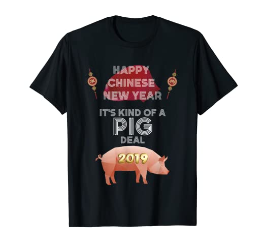 2487b2604 Amazon.com: Witty Funny 2019 Year of the Pig Chinese Zodiac Pun T ...