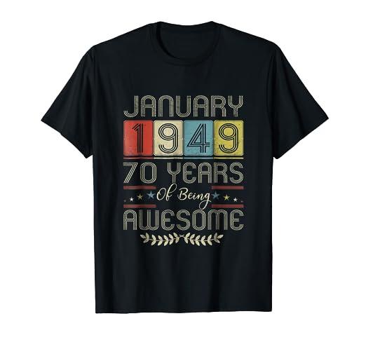Amazon January 1949 T Shirt 70 Years Old 70th Birthday