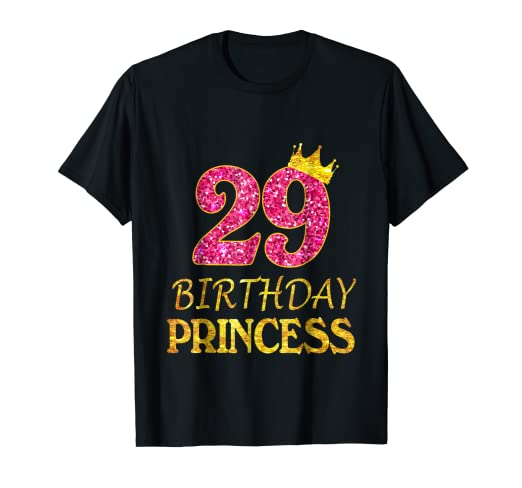 Amazon 29 Years Old Birthday Princess Girl Shirt 29th