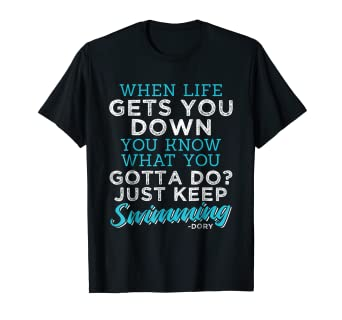 Amazoncom Just Keep Swimming Funny Quotes T Shirt Clothing