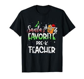 Amazoncom Santa Favorite Pre K Teacher Shirt Christmas Gift Xmas