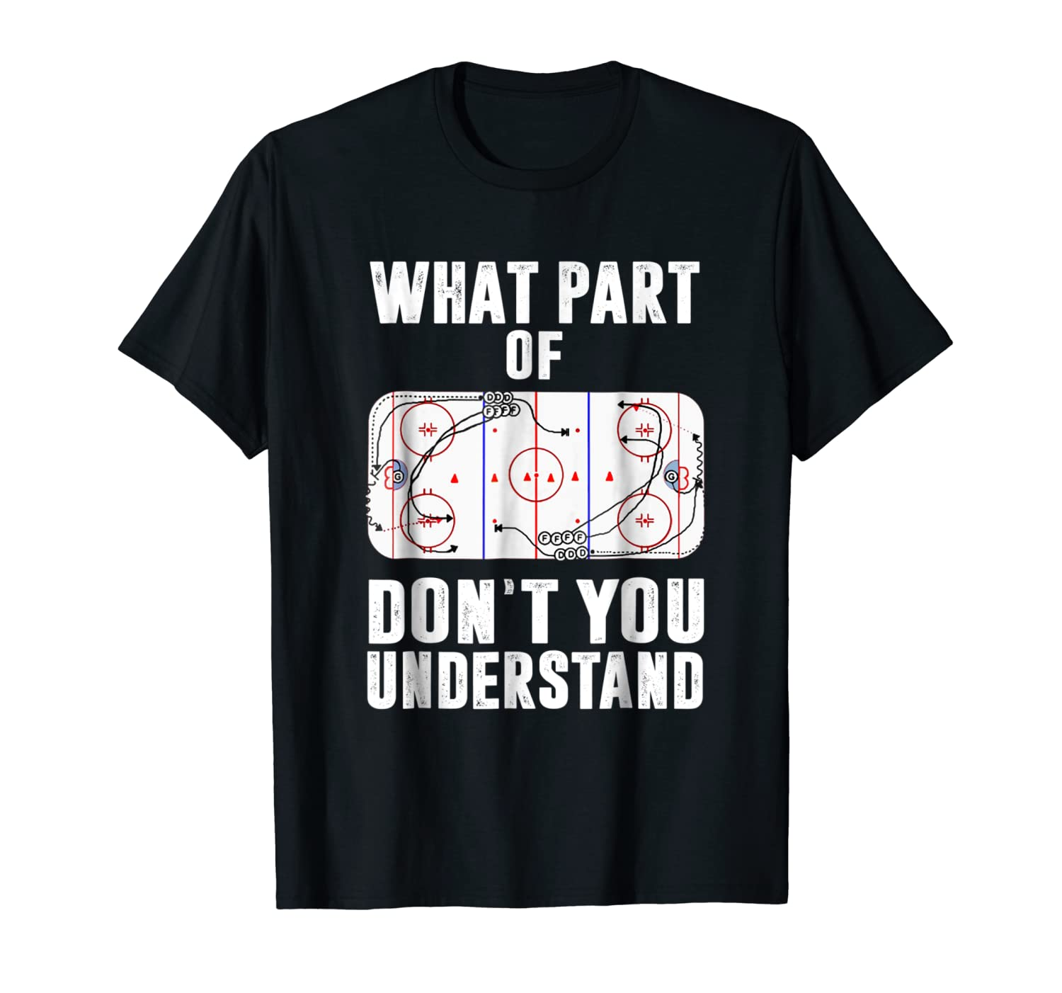 What part of don't you understand hockey tshirt