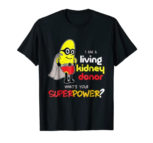I Am A Living Kidney Donor Shirt, Kidney Donor T-shirt