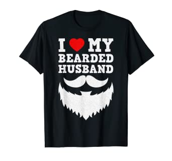 7b90a676df Image Unavailable. Image not available for. Color: I Love My Bearded  Husband Funny T-shirt ...