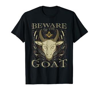 fba23314 Amazon.com: Masonic Shirt Beware Of The Goat Funny Freemason T-Shirt ...