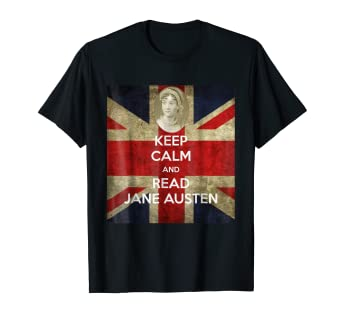 0a8a937ce Image Unavailable. Image not available for. Color: Keep Calm and Read Jane  Austen T Shirt ...