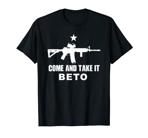 Beto Come And Take It For Mens Father Boy T Shirt