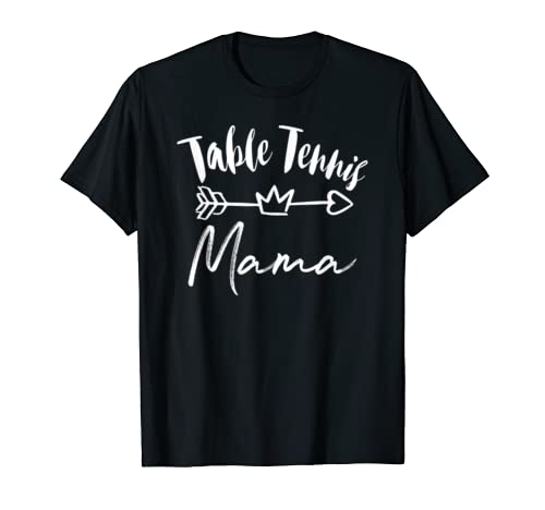 Table Tennis Mama Tee Gift For Mother's Team  T Shirt