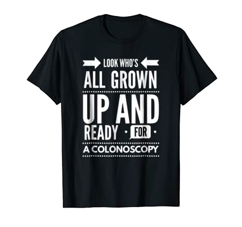 Look Grown Ready Colonoscopy shirt product image
