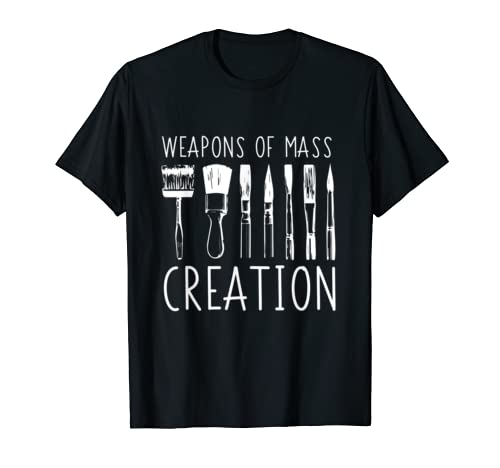 Weapons Creation Art Supply T Shirt