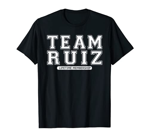 Team Ruiz Family Surname Reunion Crew Member Gift T Shirt