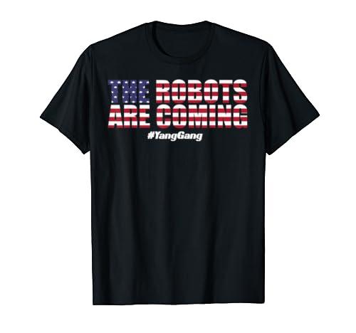 The Robots Are Coming   Yang Gang T Shirt