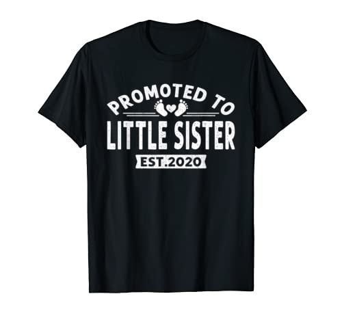 Promoted To Little Sister Est 2020 New Mother's Day T Shirt T Shirt