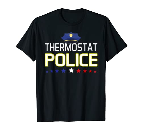 Thermostat Police T-Shirt, Father's day Gift Tee