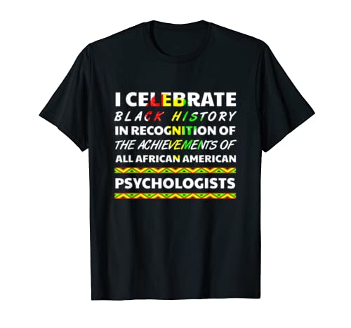 Psychologist African Root Black History Month Culture 2020 T Shirt