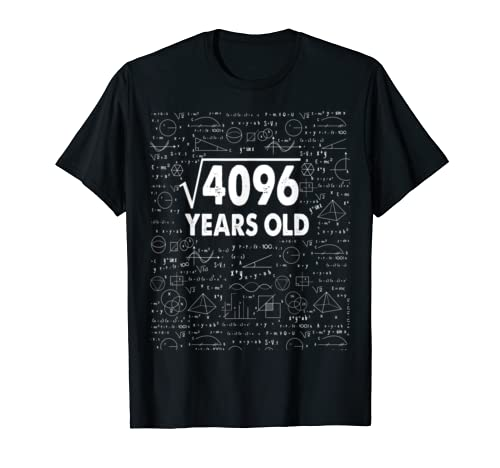 Square Root Of 4096: 64th Birthday 64 Years Old T Shirt Math T Shirt