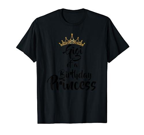 Gigi Of The Birthday Princess Matching Family Gift T Shirt