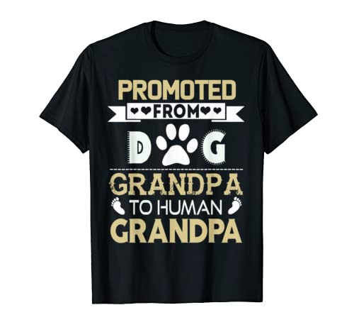 Promoted From Dog Grandpa To Human Grandpa T-Shirt