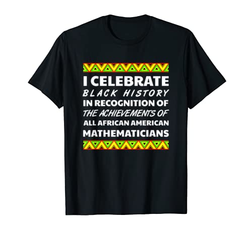Mathematician Black History Month African Afro Culture 2020 T Shirt