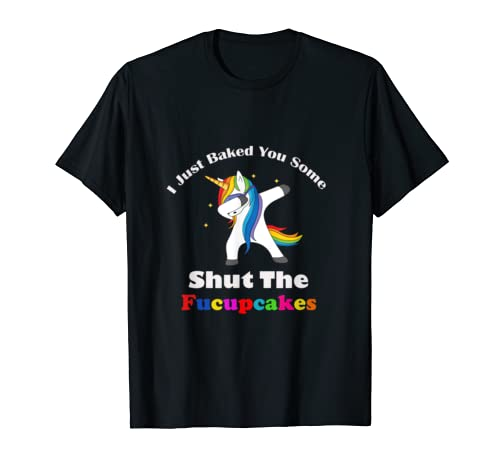I Just Baked You Some Shut The Fucupcakes Halloween Gift T Shirt
