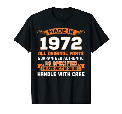 Made In 1972 Original Parts 47th Birthday Shirt