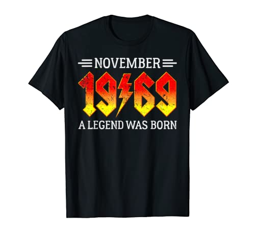 50th Birthday November 1969 50 Year Old A Legend Was Born T Shirt