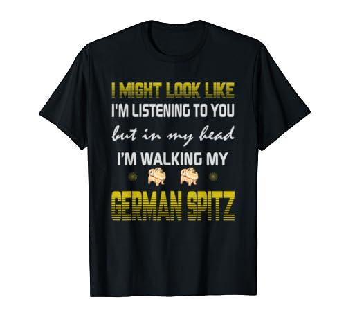 I Might Look Like, I'm Walking My German Spitz Dog Gift Mom T Shirt