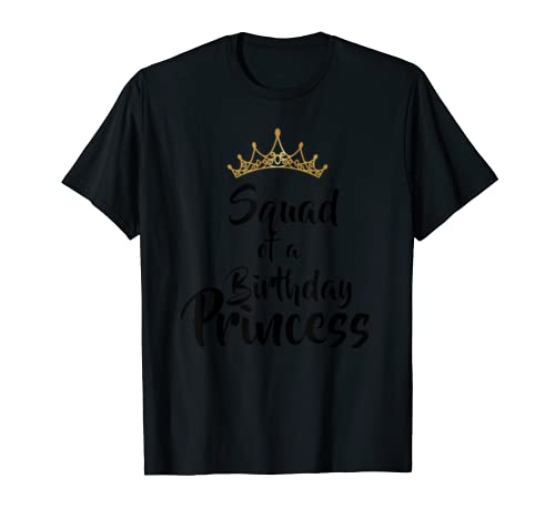 Squad Of The Birthday Princess Matching Family Gift T Shirt
