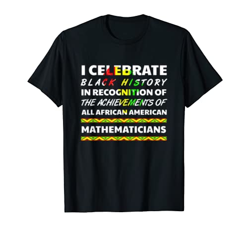 Mathematician African Pride Black History Month Power 2020 T Shirt