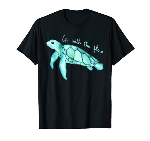 Sea Green Turtle Watercolor, Go With The Flow Quote, T Shirt T Shirt