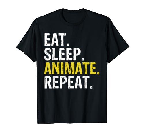 Eat Sleep Animate Repeat Animators Gift T Shirt