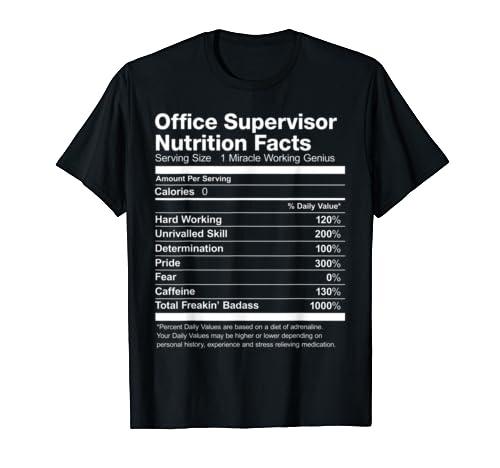 Office Supervisor Nutrition Facts Job Funny T Shirt