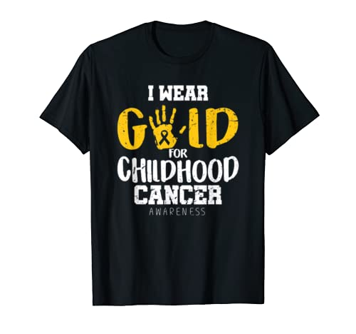 I Wear Gold For Childhood Cancer Awareness Costume Gift T Shirt