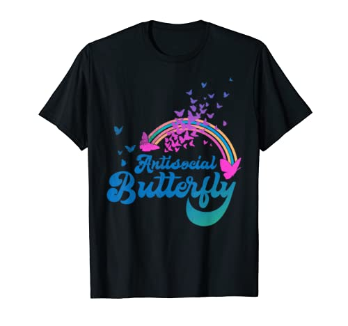 Funny Antisocial Butterfly Introvert Gift For Introvert T Shirt