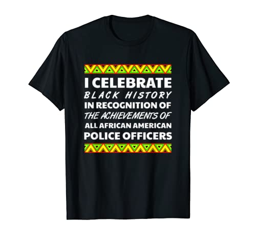 Police Officer African Pride Black History Month Afro 2020 T Shirt