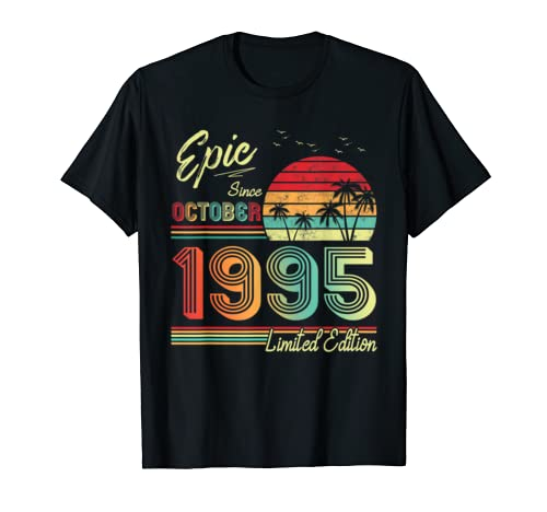 Epic Since October 1995 Limited Edition 24th Birthday Gift T Shirt
