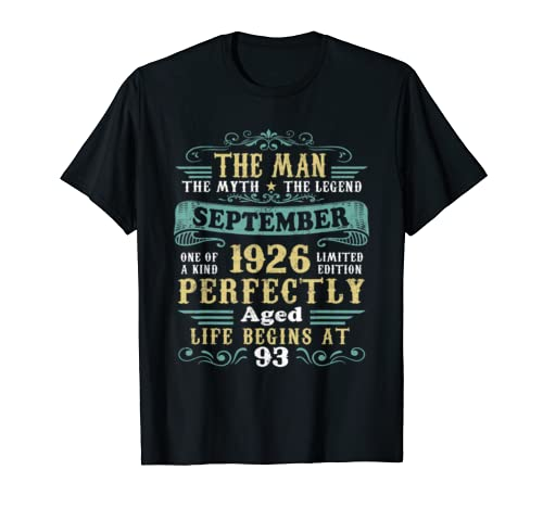 The Man Myth Legend September 1926 T Shirt 93rd Birthday T Shirt