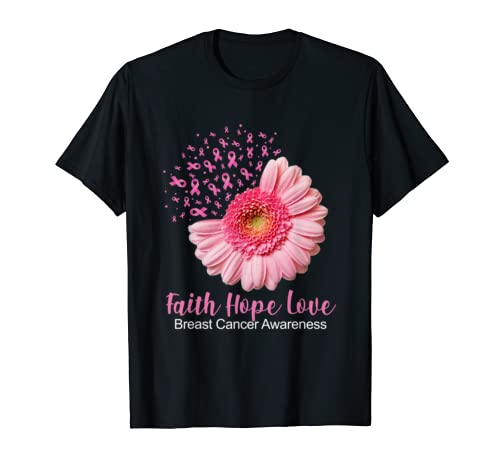 Faith Hope Love Breast Cancer Awareness Flower Pink T Shirt