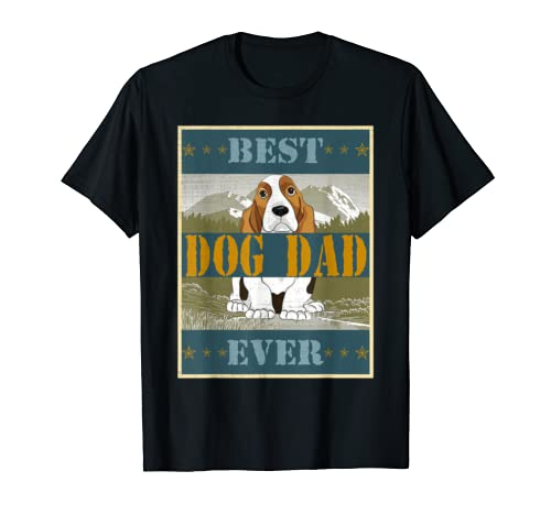 Best Dog Dad Basset Hound Ever Lovers Gifts Father Papa Men T Shirt