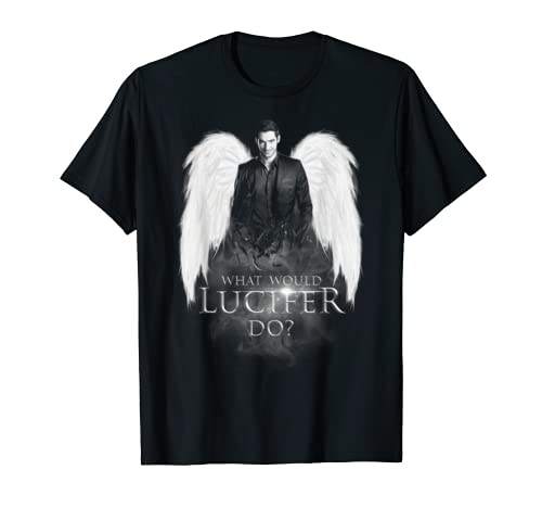 What Would Lucifer Do   Lucifer Shirt For Fans